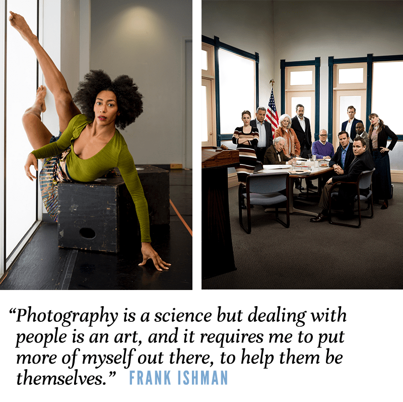 """""""Photography is a science but dealing with people is an art, and it requires me to put more of myself out there, to help them be themselves."""" Frank Ishman"""